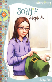 Sophie Steps Up - eBook  -     By: Nancy N. Rue