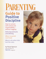 PARENTING: Guide to Positive Discipline - eBook  -     By: Paula Spencer