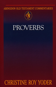 Abingdon Old Testament Commentary - Proverbs - eBook  -     By: Christine Yoder