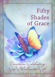 Fifty Shades of Grace: Devotions Celebrating God's Unlimited Gift - eBook  -