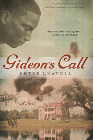 Gideon's Call: A Novel - eBook  -     By: Peter Leavell