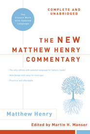 The New Matthew Henry Commentary / Unabridged - eBook  -     By: Matthew Henry, Martin Manser