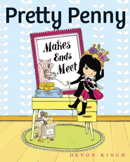 Pretty Penny Makes Ends Meet - eBook  -     By: Devon Kinch