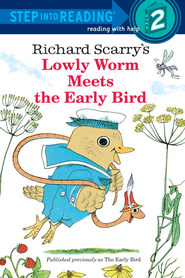 Lowly Worm Meets the Early Bird - eBook  -     By: Richard Scarry