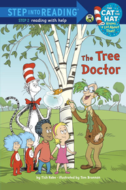 The Tree Doctor (Dr. Seuss/Cat in the Hat) - eBook  -     By: Tish Rabe & Tom Brannon (Illustrator)