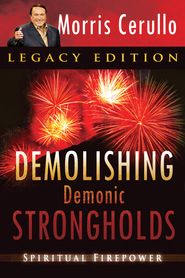 Demolishing Demonic Strongholds: Spiritual Firepower - eBook  -     By: Morris Cerullo