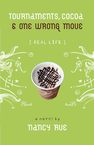 Tournaments, Cocoa& One Wrong Move - eBook  -     By: Nancy Rue