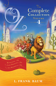 Oz, the Complete Collection, Volume 4: Rinkitink in Oz; The Lost Princess of Oz; The Tin Woodman of Oz - eBook  -     By: L. Frank Baum