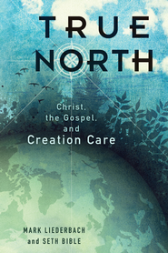 True North - eBook  -     By: Mark Liederbach, Seth Bible
