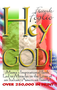 Hey God! - eBook  -     By: Frank Foglio
