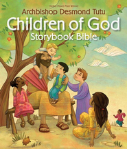 Children of God Storybook Bible - eBook  -     By: Archbishop Desmond Tutu