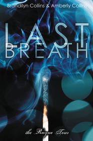 Last Breath - eBook  -     By: Brandilyn Collins, Amberly Collins