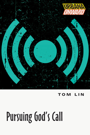 Pursuing God's Call - eBook  -     By: Tom Lin