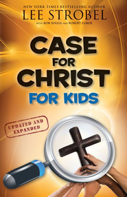 Case for Christ for Kids, Updated and Expanded - eBook  -     By: Lee Strobel