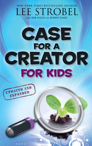 Case for a Creator for Kids, Updated and Expanded - eBook  -     By: Lee Strobel