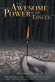 The Awesome Power of the Tongue - eBook  -     By: Charles Fuller
