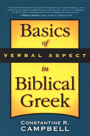Basics of Verbal Aspect in Biblical Greek - eBook  -     By: Constantine Campbell