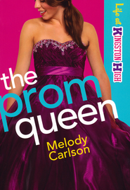 Prom Queen, The (Life at Kingston High Book #3) - eBook  -     By: Melody Carlson