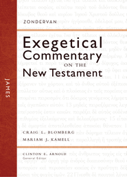 James: Zondervan Exegetical Commentary on the New Testament [ZECNT]-eBook  -     By: Craig L. Blomberg, Mariam Karmell