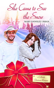 She Came to See the Snow: Novelette - eBook  -     By: Mary Annslee Urban