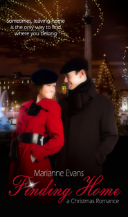 Finding Home: Novelette - eBook  -     By: Marianne Evans