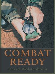 Combat Ready - eBook  -     By: David Wolstenholm
