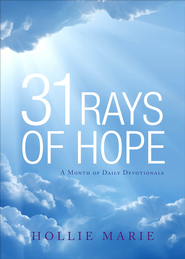 31 Rays of Hope: A Month of Daily Devotionals - eBook  -     By: Hollie Marie