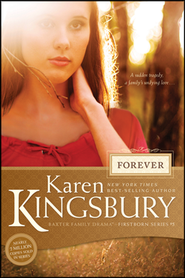 Forever, Firstborn Series #5   -     By: Karen Kingsbury