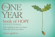 The One Year Book of Hope Devotional: Daily Readings to Give You Hope When Life Has Let You Down (myBooks)  -     By: Nancy Guthrie