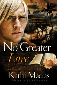 No Greater Love - eBook  -     By: Kathi Macias