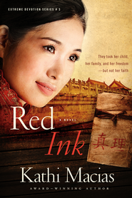 Red Ink - eBook  -     By: Kathi Macias