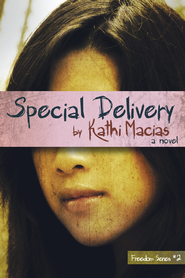 Special Delivery - eBook  -     By: Kathi Macias