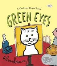 Green Eyes - eBook  -     By: A. Birnbaum     Illustrated By: A. Birnbaum
