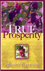 True Prosperity - eBook  -     By: Gloria Copeland