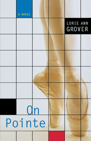 On Pointe - eBook  -     By: Lorie Ann Grover