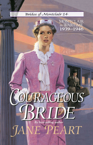 Courageous Bride: Montclair in Wartime, 1939-1946 - eBook  -     By: Jane Peart