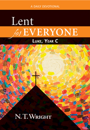 Lent for Everyone: Luke, Year C: A Daily Devotional - eBook  -     By: N.T. Wright