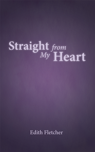 Straight from my heart - eBook  -     By: Edith Fletcher
