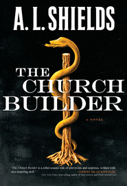 The Church Builder - eBook  -     By: A.L. Shields