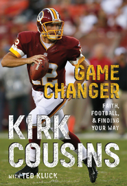 Game Changer - eBook  -     By: Kirk Cousins, Ted Kluck