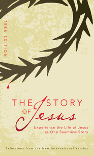 The Story of Jesus: Teen Edition - eBook  -     By: Zondervan