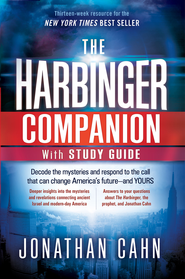 The Harbinger Companion with Study Guide: Decode the mysteries and respond to the call that can change America's future-and yours - eBook  -     By: Jonathan Cahn