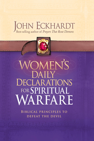 Women's Daily Declarations for Spiritual Warfare: Biblical principles to defeat the devil - eBook  -     By: John Eckhardt