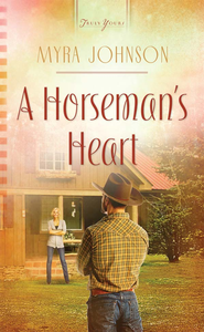 A Horseman's Heart - eBook  -     By: Myra Johnson