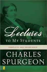 Lectures to My Students - eBook  -     By: Charles H. Spurgeon