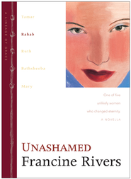 Unashamed: Rahab - eBook  -     By: Francine Rivers