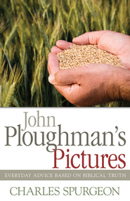 John Ploughman's Pictures - eBook  -     By: Charles Spurgeon