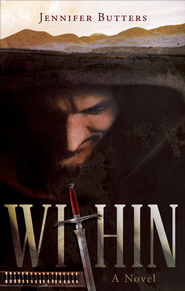 Within: A Novel - eBook  -     By: Jennifer Butters