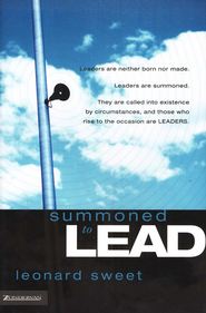 Summoned to Lead - eBook  -     By: Leonard Sweet