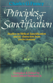 Principles of Sanctification - eBook  -     By: Charles Finney